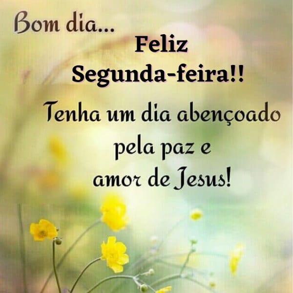 Feliz segunda abençoada pelo amo de Jesus