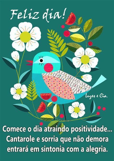 Feliz dia com flores e positividade