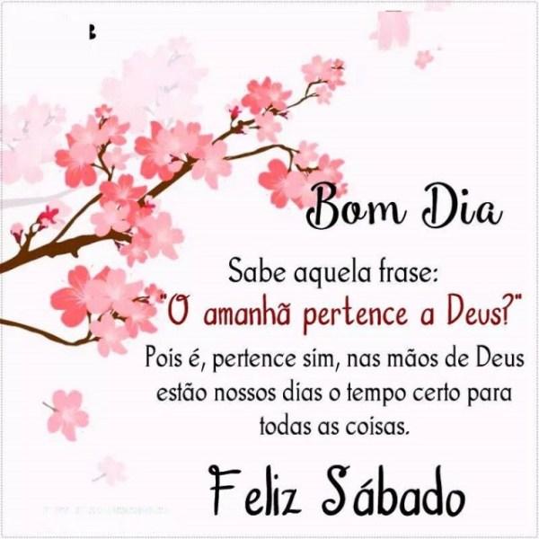 Feliz sábado com Deus, bom dia!