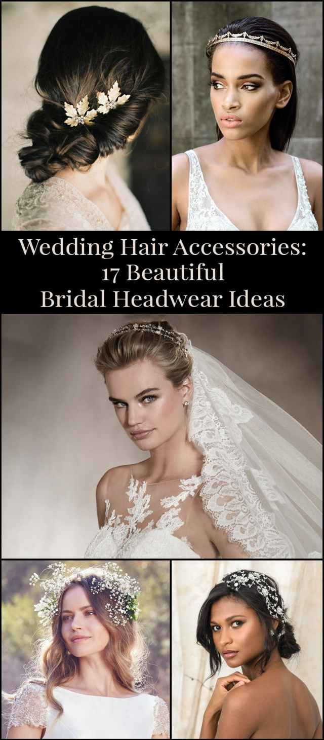wedding hair accessories: 17 beautiful bridal headwear ideas