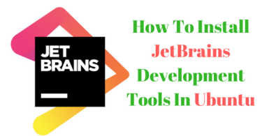 How To Install JetBrains Development Tools In Ubuntu