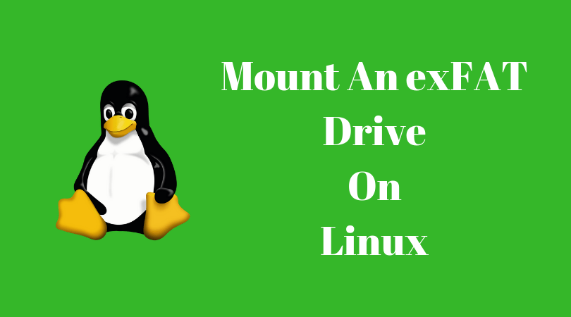 How To Mount An exFAT Drive On Linux