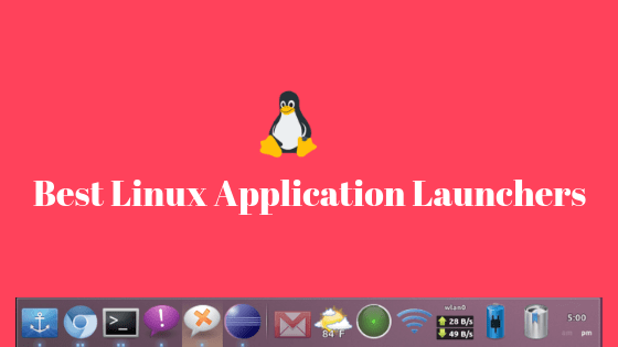 best linux application launchers