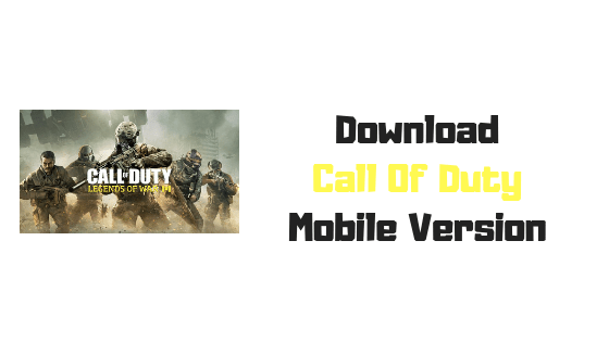 How To Download Call Of Duty Mobile Version