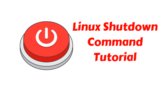 linux shutdown command tutorial
