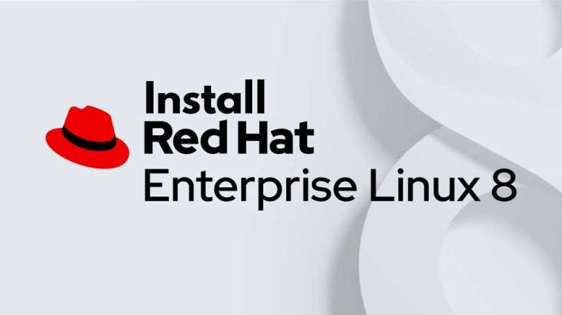 Step By Step Guide To Install RHEL 8 With Screenshots