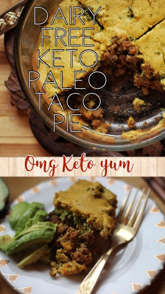 Taco Pie - Dairy free, Keto, Paleo