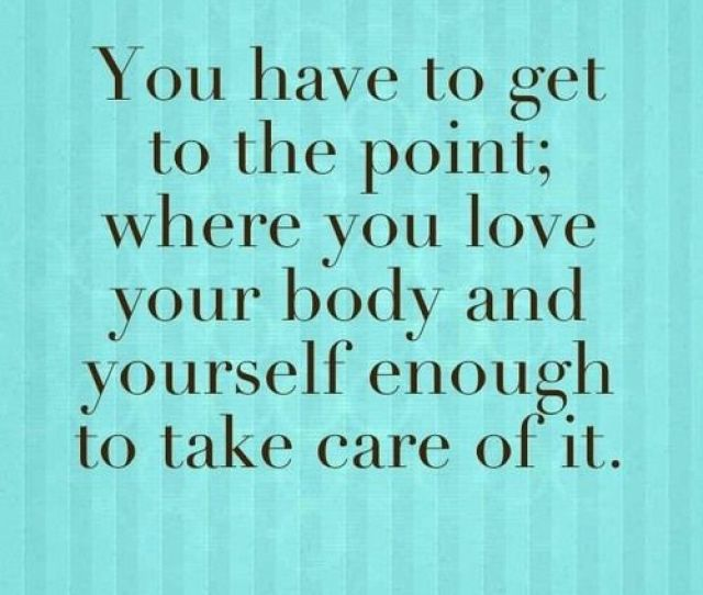 As The Quote Says Description Love Your Body