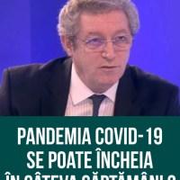 Adrian Streinu-Cercel a făcut anunţul. Condiţiile care trebuie respectate pentru ca pandemia de COVID-19 să ia sfârşit în opt săptămâni