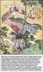 Basan atau Basasa atau Inuhoo - sejenis burung mirip unggas yang disebutkan tinggal di pegunungan Provinsi Iyo atau yang sekarang bernama Prefektur Ehime - Jepang