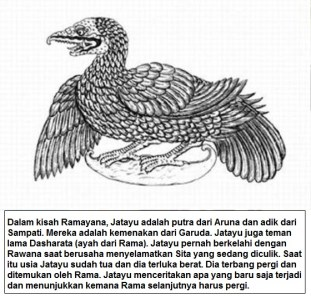 Jatayu adalah putra dari Aruna dan adik dari Sampati dalam cerita Ramayana