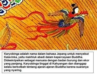Karyobinga adalah penyebutan untuk Kalavinka, yaitu makhluk abadi dalam kepercayaan Buddha