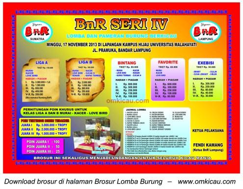 Brosur Lomba Burung Liga BnR Lampung Seri IV, Bandar Lampung, 17 November 2013