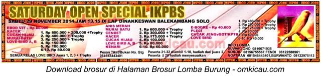 Brosur Lomba Burung Saturday Open Special IKPBS, Solo, 29 November 2014