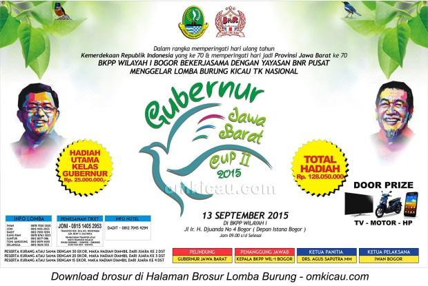 Brosur Lomba Burung Berkicau Gubernur Jawa Barat Cup II, Bogor, 13 September 2015