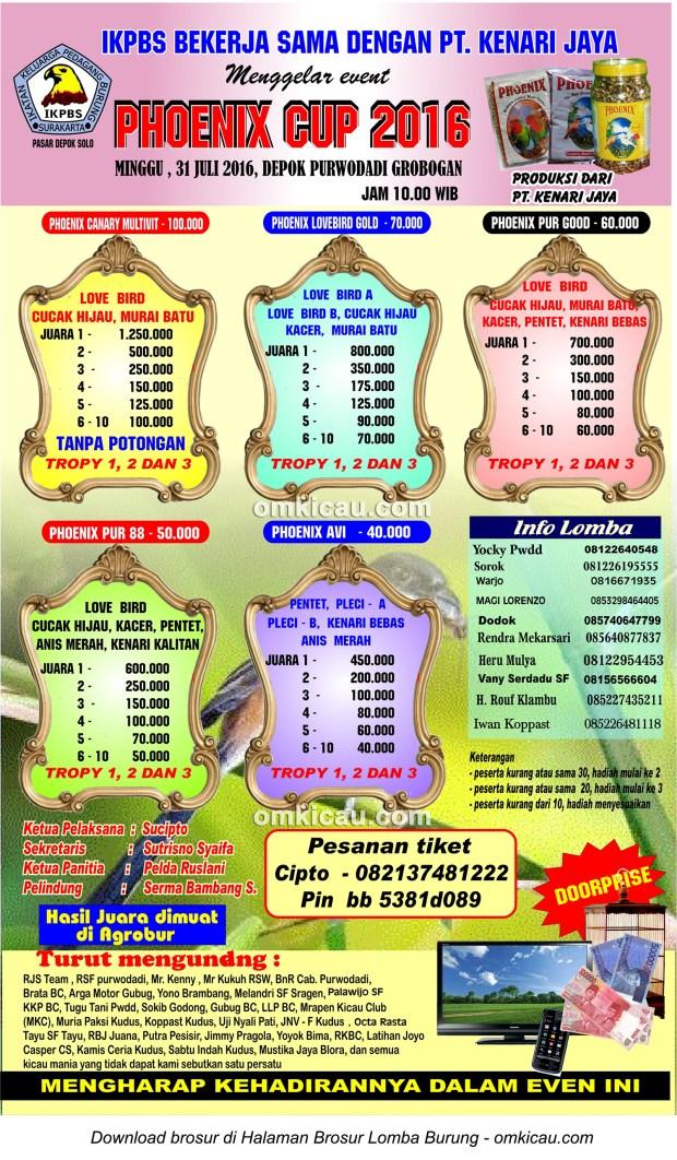 Brosur Revisi Lomba Burung Berkicau Phoenix Cup, Purwodadi, 31 Juli 2016