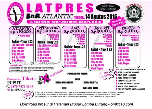 Brosur Latpres Burung Berkicau BnR Atlantic, Bogor, 14 Agustus 2016