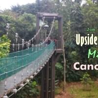 3 Tempat Wisata Seru di Sekitar Menara Kuala Lumpur : Upside Down House, Canopy Walk & Mini Zoo