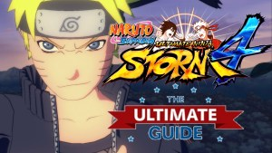 The Ultimate Naruto Shippuden Ninja Storm 4 Guide To Surviving The Online World