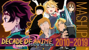 A Decade Of Anime – An Amazing Mashup Of The Past Ten Years of Anime!