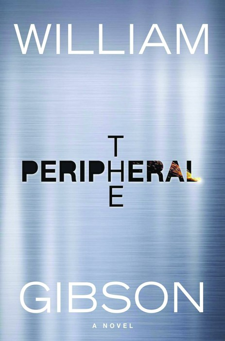 The Peripheral   Berkley Books   2015