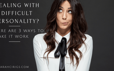 Dealing with a difficult personality? Here are 3 ways to make it work