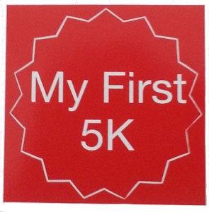 my first 5k, 5k sticker,1st 5k race, races for kids