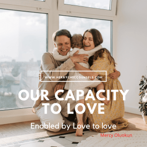 Capacity - Enabled to love