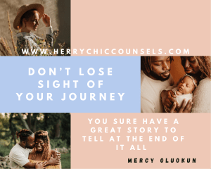 Don't lose sight - celebrate your journey