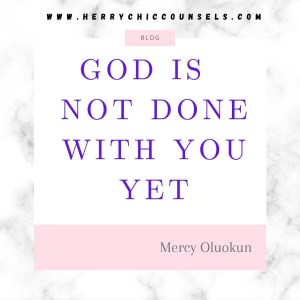 God is not done with you
