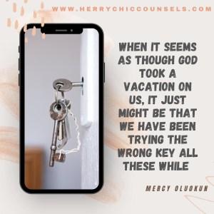 Wrong keys - Right door -