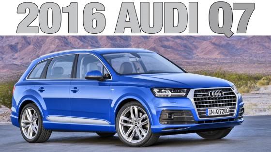 【動画】2016  NEW Audi Q7