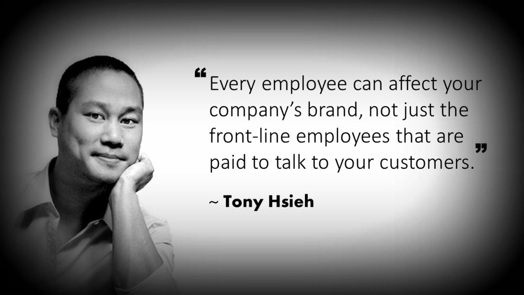 Tony Hsieh Customer Service Quote