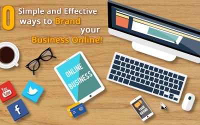10 Simple And Effective Ways to Brand Your Business Online