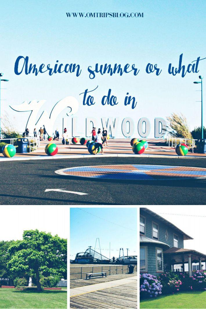 American summer, Wildwood, NJ, www.omtripsblog.com