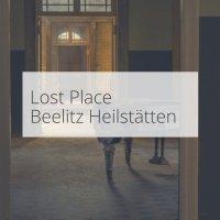 Lost Place: Beelitz-Heilstätten