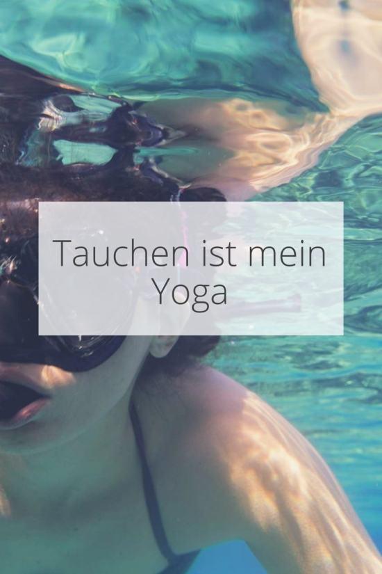 Tauchen ist mein Yoga