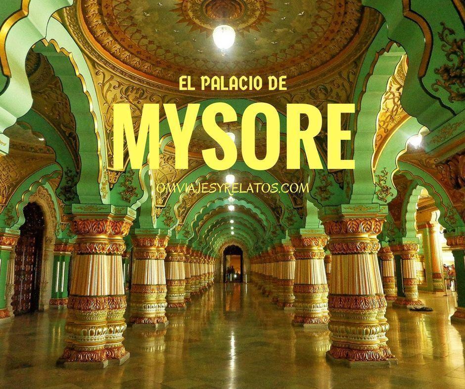el Palacio de Mysore en India: Un palacio de las mil y una noches