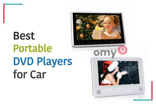 10 Best Portable DVD Players for Car