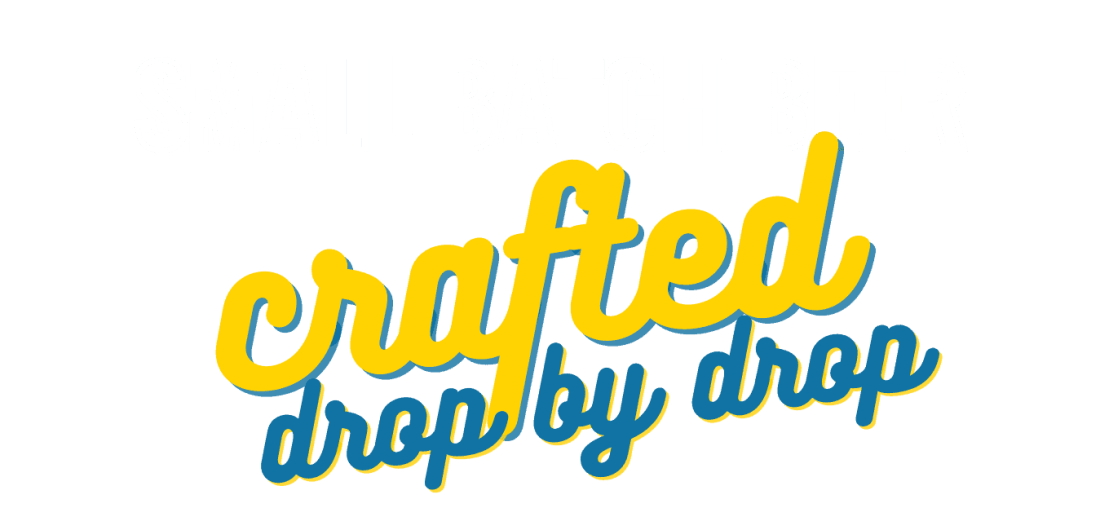 Small Batch Beer Crafted Drop by Drop