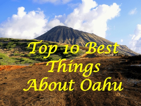 The Top 10 Best Things About Living On Oahu - On Walkabout