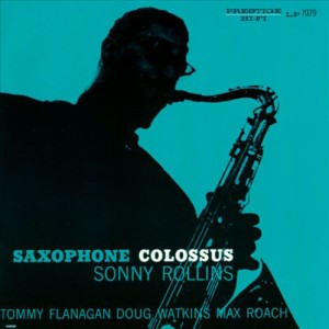 Saxophone Colossus Sonny Rollins