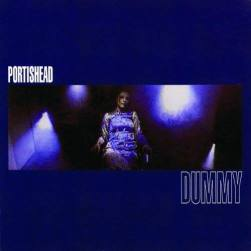 Portishead - Dummy circa 1994