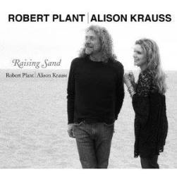 Robert Plant and Alison Krauss - Raising Sand circa 2007