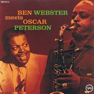 Ben Webster Meets Oscar Peterson