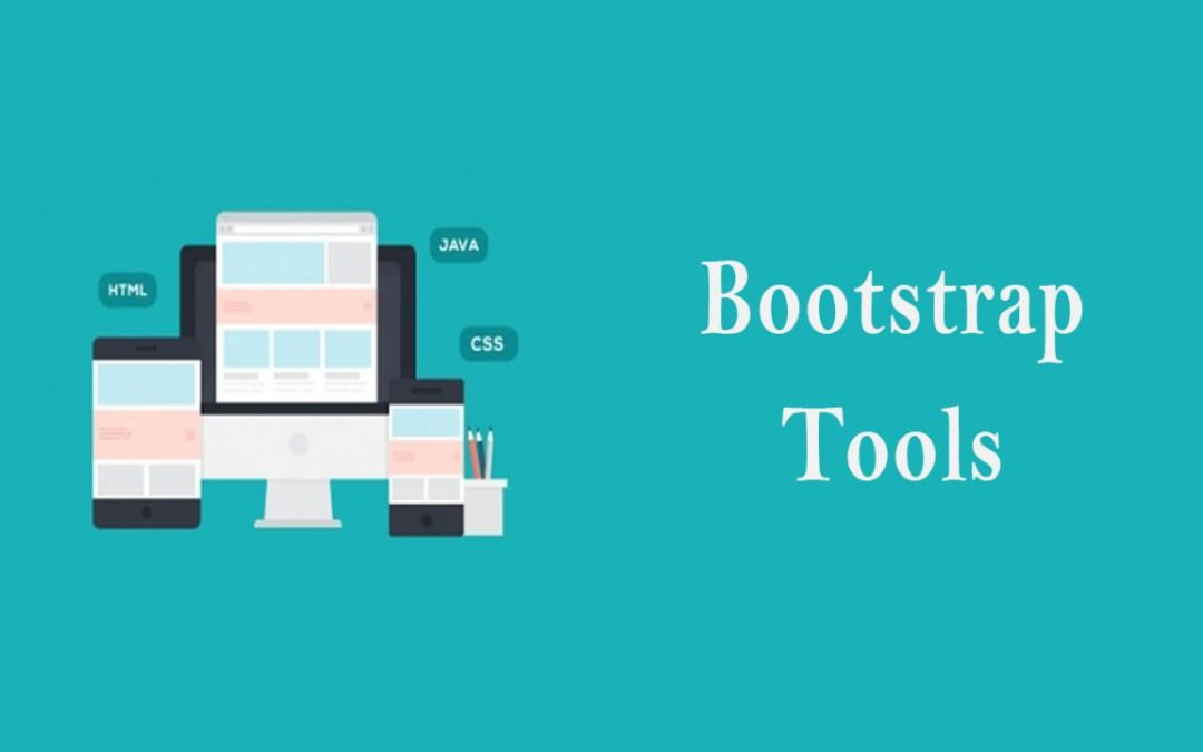 Best Bootstrap Tools for Designers and Developers