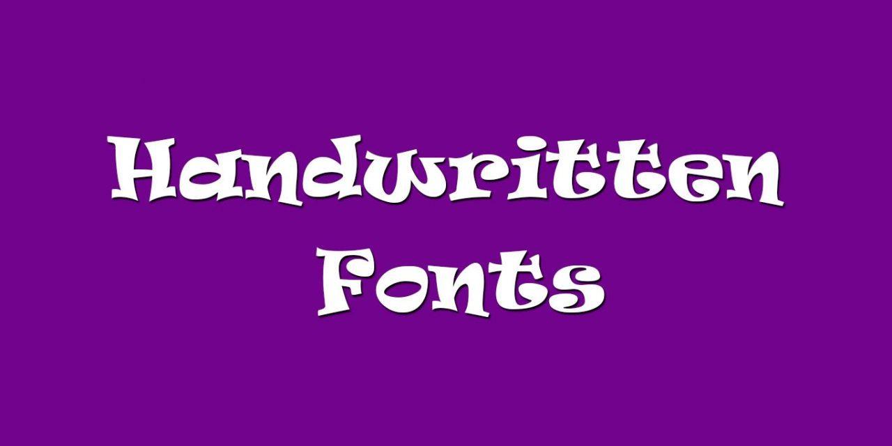 20 Unique Free Handwritten Fonts For Designer