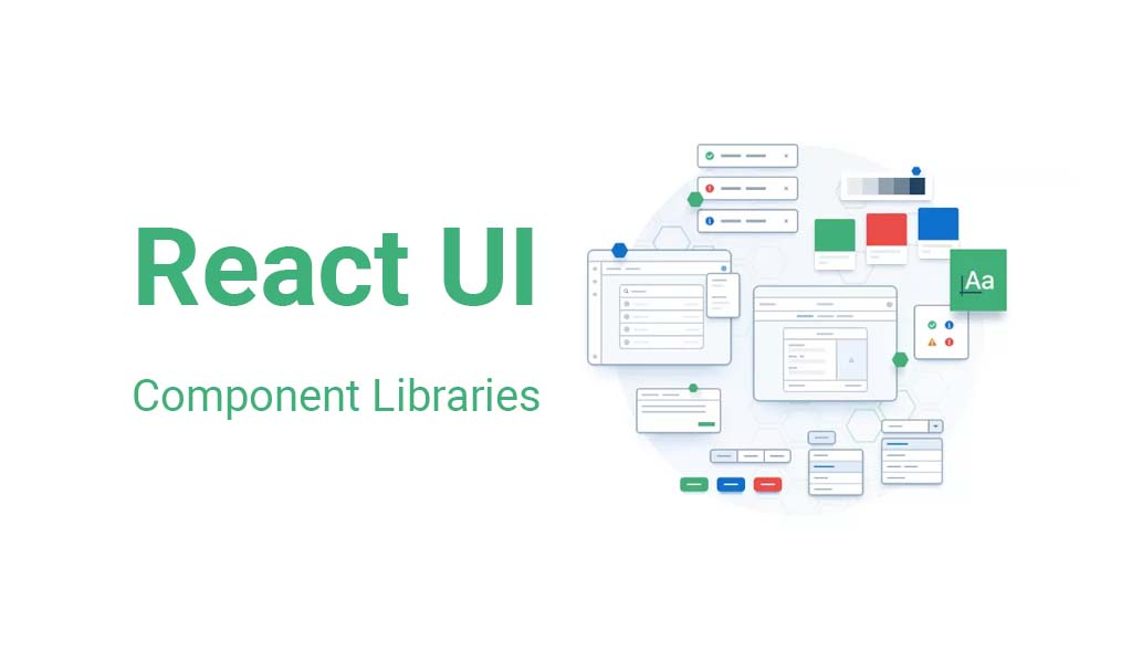 Top React UI Component libraries and frameworks