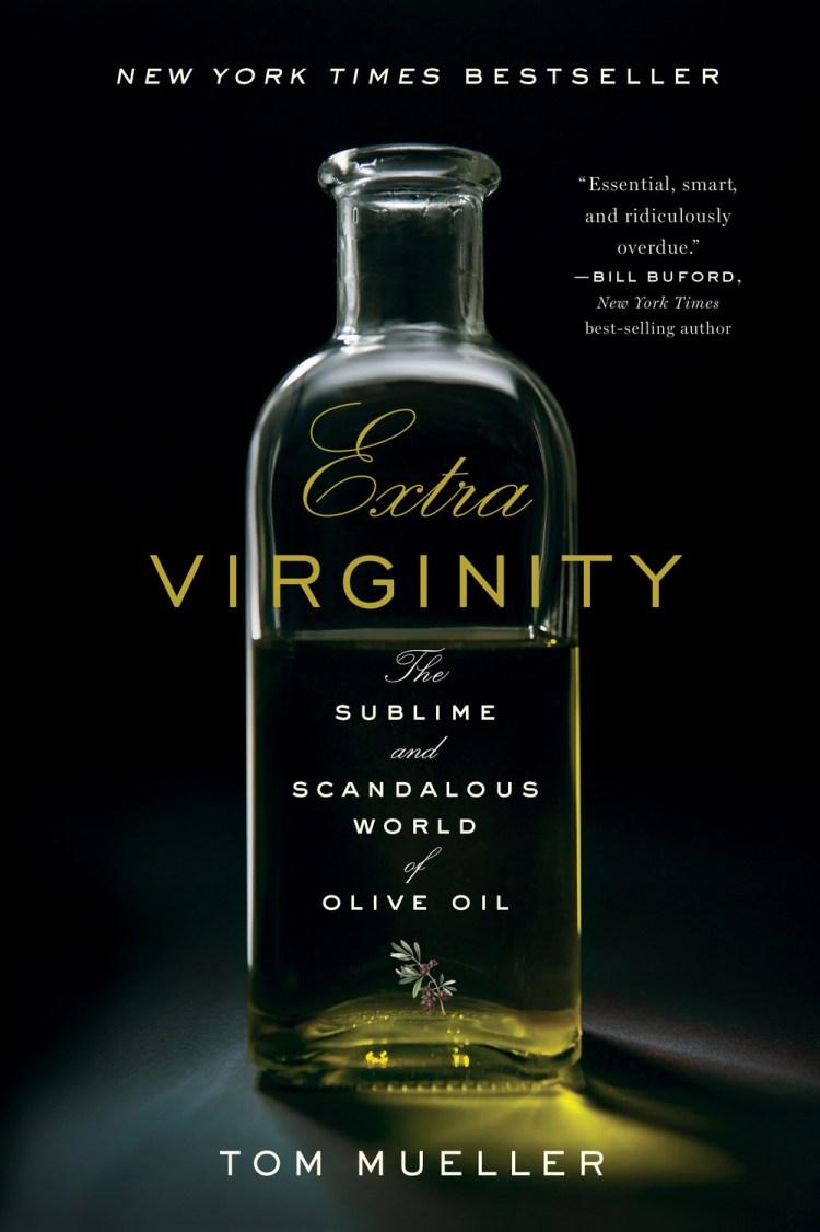Tom Mueller's book on olive oil