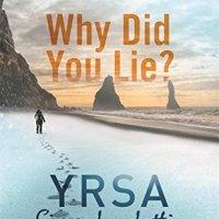Why Did You Lie? by Ysra Sigurdardottir